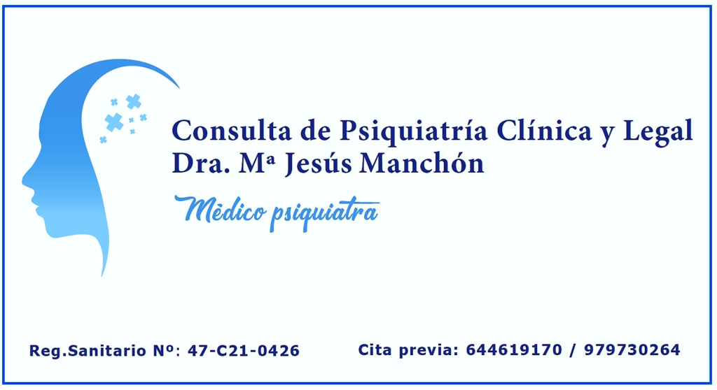 Consulta de Psiquiatría Clínica y Legal Doctora Manchón